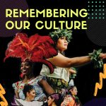 Remembering Our Culture Showcase