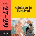 Utah Arts Festival 2021