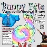 Bunny Fête Vaudeville Revival Revue