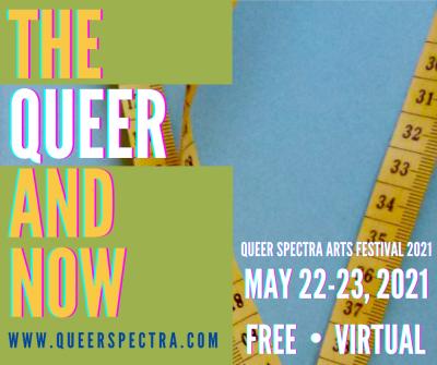 Queer Spectra Arts Festival 2021