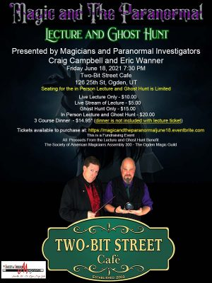 Magic and the Paranormal Lecture and Ghost Hunt