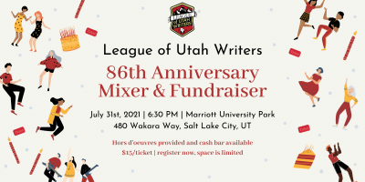 League of Utah Writers 86th Anniversary Mixer and ...