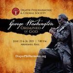 George Washington: Ordained of God, Presented by Draper Philharmonic & Choral Society