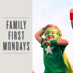 Family First Monday: Enchanted Celebration