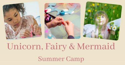 Unicorn, Fairy and Mermaid Online Summer Art Camp