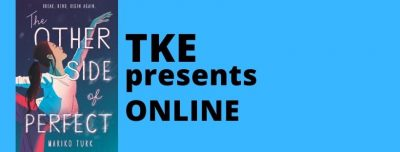 TKE presents ONLINE | Mariko Turk | The Other Side of Perfect