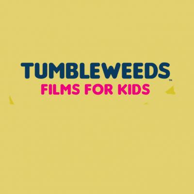 Tumbleweeds Films for Kids (Workshops)