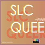 SLC Queer-LGBTQIA+ Art Exhibition