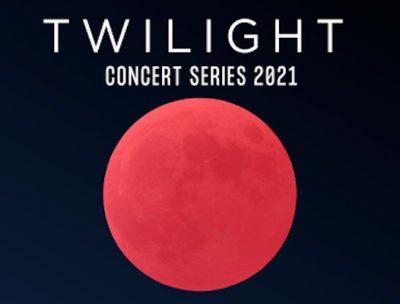 2021 Twilight Concert Series