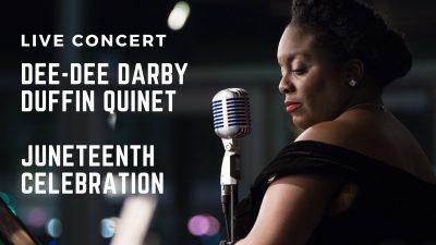 LIVE! Dee Dee Darby Duffin Quintet Juneteenth Cele...