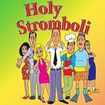 HOLY STROMBOLI: Comedy by John Smitherman