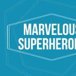 Marvelous Superheroes Summer Camp