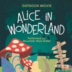 Outdoor Movie ~ Alice in Wonderland Ballet