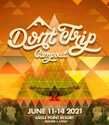 Don't Trip Campout