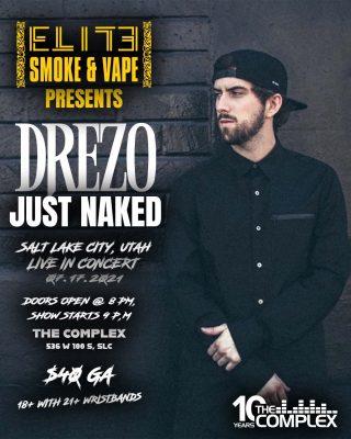 Drezo at The Complex