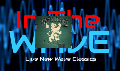 Live 80's new wave In The Wave @ Piper Down