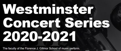 Westminster Concert Series 2020-2021 Season Showcase