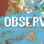 Observations: People and Stories Visualized by Stewart Seidman