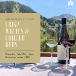 Crisp Whites and Chilled Reds