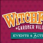 Gardner Village WitchFest 2021