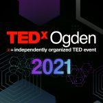 TEDxOgden 2021
