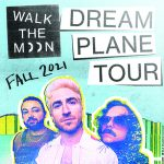 WALK THE MOON at The Complex