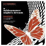 Semi-staged production of A Midsummer Night's Dream with music by Felix Mendelssohn
