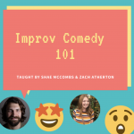 Improv 101 with Shae McCombs & Zach Atherton