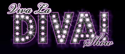 VIVA LA DIVA! - Five Year Anniversary Show