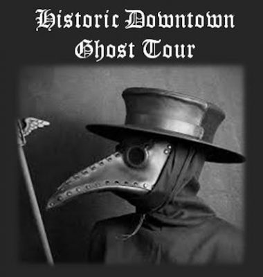 2021 Historic Downtown Ghost Tour