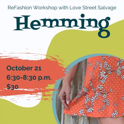 Refashion Workshop: Hemming
