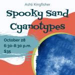 Spooky Sand Cyanotype Workshop