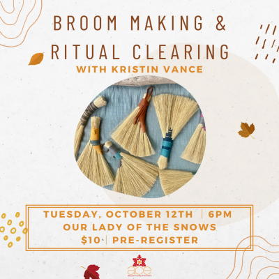 Broom Making and Ritual Clearing
