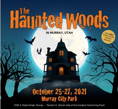 Haunted Woods 2021- Murray