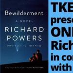 TKE presents ONLINE | Richard Powers | Bewilderment