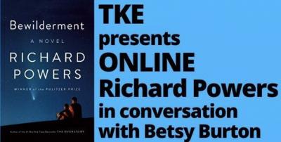 TKE presents ONLINE   Richard Powers   Bewilderment