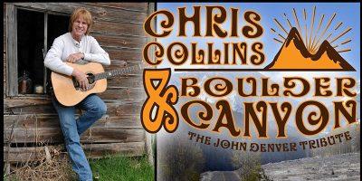Chris Collins and Boulder Canyon   the John Denver Tribute Concert