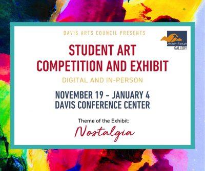 Davis Arts Council 2021 Student Art Competition and Exhibit