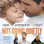 Not Going Quietly (Virtual Cinema)