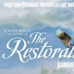 Ex-Mormon Film Roast of Joseph Smith: Prophet of the Restoration