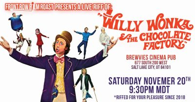 Film Roast of WILLY WONKA AND THE CHOCOLATE FACTOR...