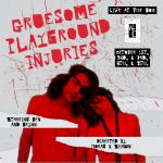 Grueseome Playground Injuries