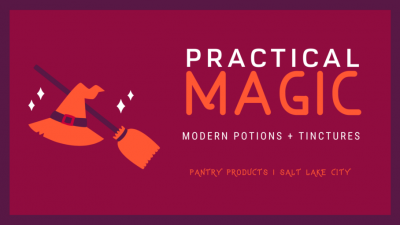 Practical Magic – Modern Day Potions + Tinctures...