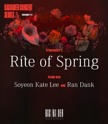 Rite of Spring with Ran Dank and Soyeon Kate Lee
