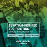 Egyptian-Inspired Eco-Printing Virtual DIY Workshop