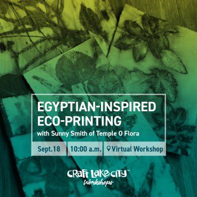 Egyptian-Inspired Eco-Printing Virtual DIY Worksho...