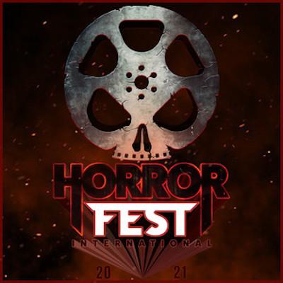 2021 HorrorFest International Film Festival