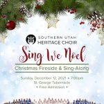 """2021 Christmas Fireside: """"Sing We Noel"""""""