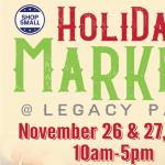 Holiday Market 2021 at Legacy Park