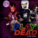 PLAY DEAD: THE HALLOWEEN BALL